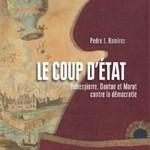 Conférence-dédicace avec Pedro J. Ramirez : <i>Le coup d'Etat, Robespierre, Danton et Marat contre la démocratie</i>