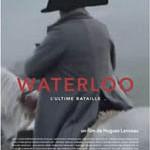 [Cercle d'études de la Fondation Napoléon] Avant-première du film <i>Waterloo, l'ultime bataille</i>