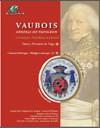Vaubois, général de Napoléon : généalogie, héraldique et histoire