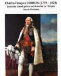 Charles-François Lebrun (1739 – 1824). Troisième consul, prince architrésorier de l'Empire, duc de Plaisance