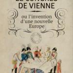 Paris-Vienne, 1814-1815 : sources  méconnues, sources nouvelles