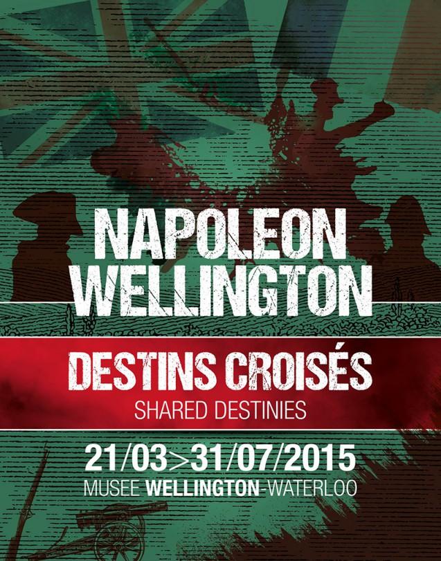 """poster """"Napoléon-Wellington: Destins Croisés"""" © Musée Wellington"""