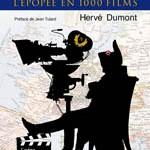 Hervé Dumont : <i>Napoléon, l'épopée en 1 000 films</i> (2015)