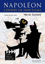 Hervé Dumont : <i>Napoléon, l'épopée en 1000 films</i> (2015)