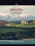 """Viviane Delpech : """"Abbadia, le testament de pierre d'Antoine d'Abbadie"""" (novembre 2015)"""