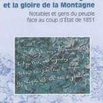 Saint-Etienne-les-Orgues et la gloire de la Montagne : notables et gens du peuple face au coup d'Etat de 1851