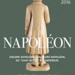 Napoléon, encore Napoléon, toujours Napoléon, du « Chat Botté » à l'Empereur