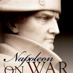 "Bruno Colson on Napoleon on War: ""the limit between the ""material"" and the ""spiritual"" components of war"" (June 2016)"