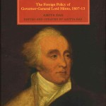 Defending British India Against Napoleon: The Foreign Policy of Governor-General Lord Minto (1807-13)