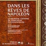 Dans les rêves de Napoléon. la première chambre de l'Empereur à Fontainebleau