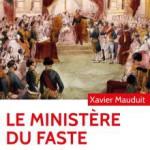 Le Ministère du faste. La Maison de l'Empereur Napoléon III