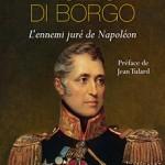 Pozzo di Borgo, l'ennemi juré de Napoléon