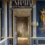 Le style Empire. L'hôtel de Beauharnais à Paris