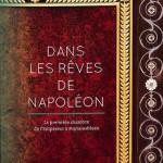 Dans les rêves de Napoléon – La première chambre de l'Empereur à Fontainebleau