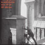 Photographier le patrimoine aux XIXe et XXe siècles