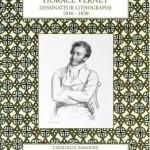 Horace Vernet – Dessinateur lithographe (1816-1838) – Catalogue raisonné de l'oeuvre lithographiée