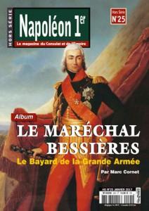 Napoléon Ier Magazine Hors-série n°25 : Le maréchal Bessières