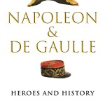 """Patrice Gueniffey: Napoleon, de Gaulle, and the """"Great Man"""" question (October 2020)"""