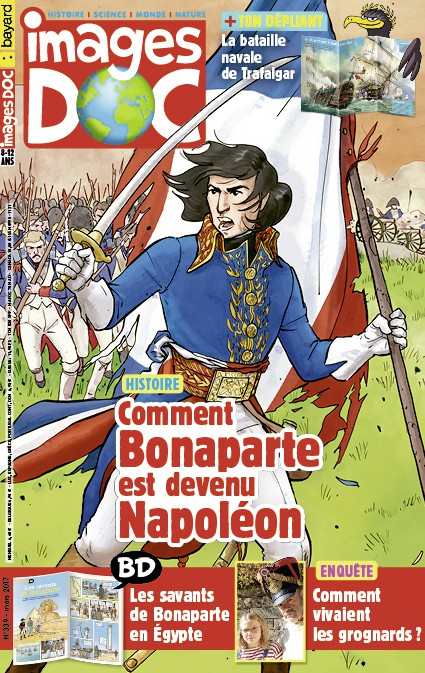 <i>Images Doc</i> n° 339 : Comment Bonaparte est devenu Napoléon – mars 2017