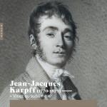 Jean-Jacques Karpff (1770-1829) : « Visez au sublime »