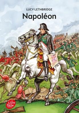Parution Napoleon Chez Livre De Poche Jeunesse Juin 2017
