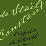 Germaine de Staël & Benjamin Constant: Spirit of Freedom
