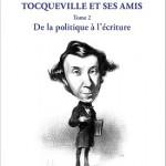 Alexis de Tocqueville et Louis-Napoléon Bonaparte, une relation paradoxale