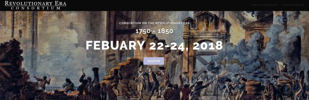 2018 Consortium on the Revolutionary Era, 1750-1850(CRE)