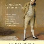 Le mémorial de Sainte-Hélène: Le manuscrit original retrouvé