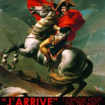 """J'arrive"": Napoleon: Five faces of Triumph"