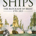 Far Distant Ships: The Blockade of Brest, 1793-1815
