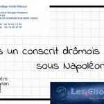 J'étais un conscrit drômois sous Napoléon Ier (animation cours 4e-collège / 13 ans)