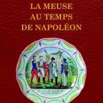 La Meuse au temps de Napoléon