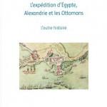 L'expédition d'Égypte, Alexandrie et les Ottomans