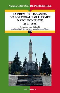 COMPLET – La première invasion française du Portugal en 1807-1808
