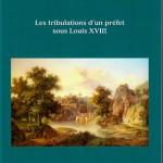 Les tribulations d'un préfet sous Louis XVIII
