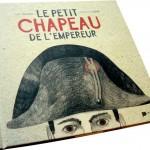 Livre > Le petit chapeau de l'Empereur (2015) – décembre 2017