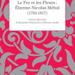 Le Fer et les Fleurs – Étienne-Nicolas Méhul