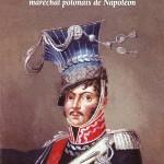 Prince Joseph Poniatowski, maréchal polonais de Napoléon