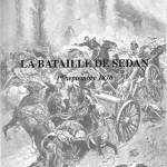 La bataille de Sedan. 1er septembre 1870