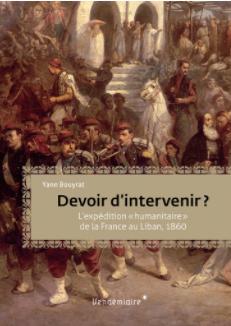 Les massacres de 1860 et l'expédition humanitaire de la France au Mont-Liban
