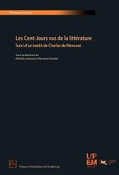 Les Cent-Jours vus de la littérature. Suivi d'un inédit de Charles de Rémusat