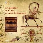 Le mobilier en Corse au temps des Bonaparte