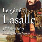 Le général Lassale, 1775-1809. L'héritage d'une légende