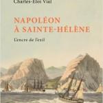COMPLET – Sainte-Hélène, les archives de l'exil