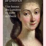 Sybille de Dietrich, une femme des Lumières en quête de liberté