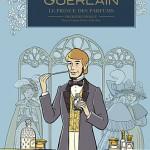 Parution –<i> Guerlain – Tome 1 : Le prince des parfums. 1re époque : Pierre-François-Pascal (1798/1864)</i> (janvier 2018)