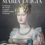 """I volti di Maria Luigia"" [The faces of Marie-Louise]"
