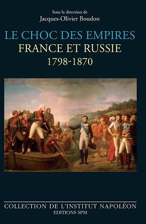 Le choc des empires : France-Russie, 1798-1870