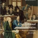 Le tribunal révolutionnaire. Punir les ennemis du peuple